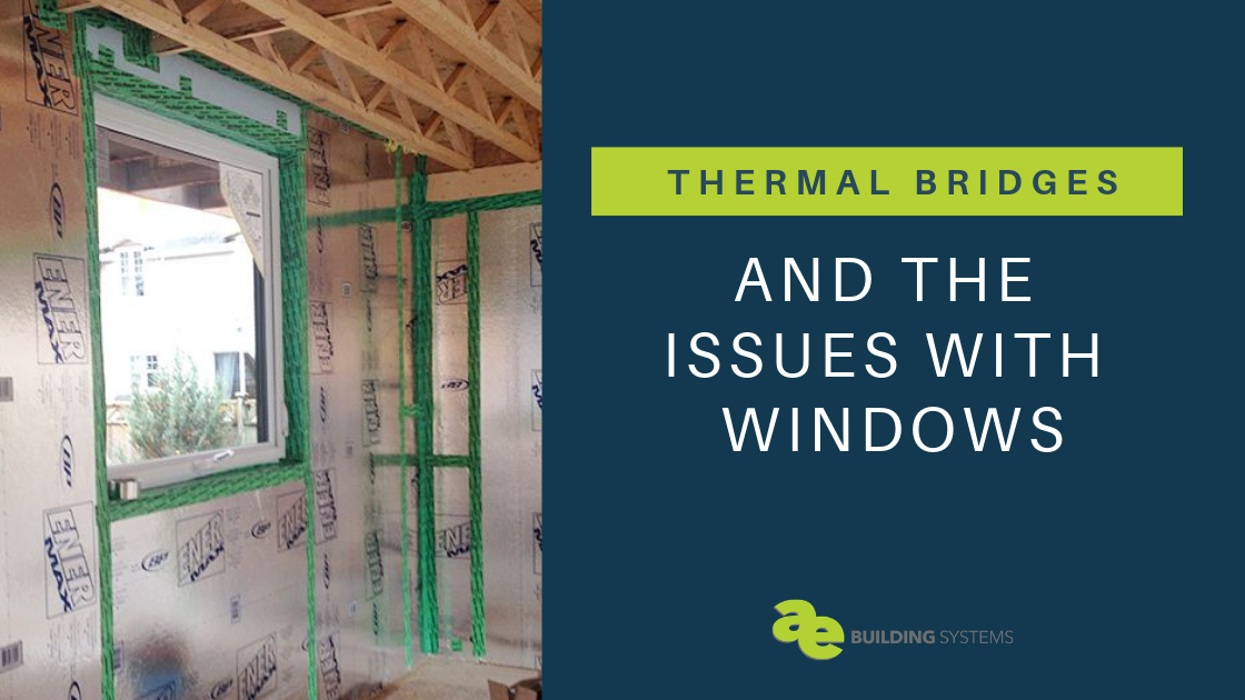 Thermal Bridging and Issues with Windows