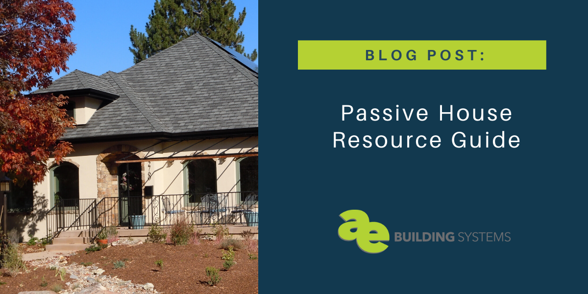 Passive House Resource Guide