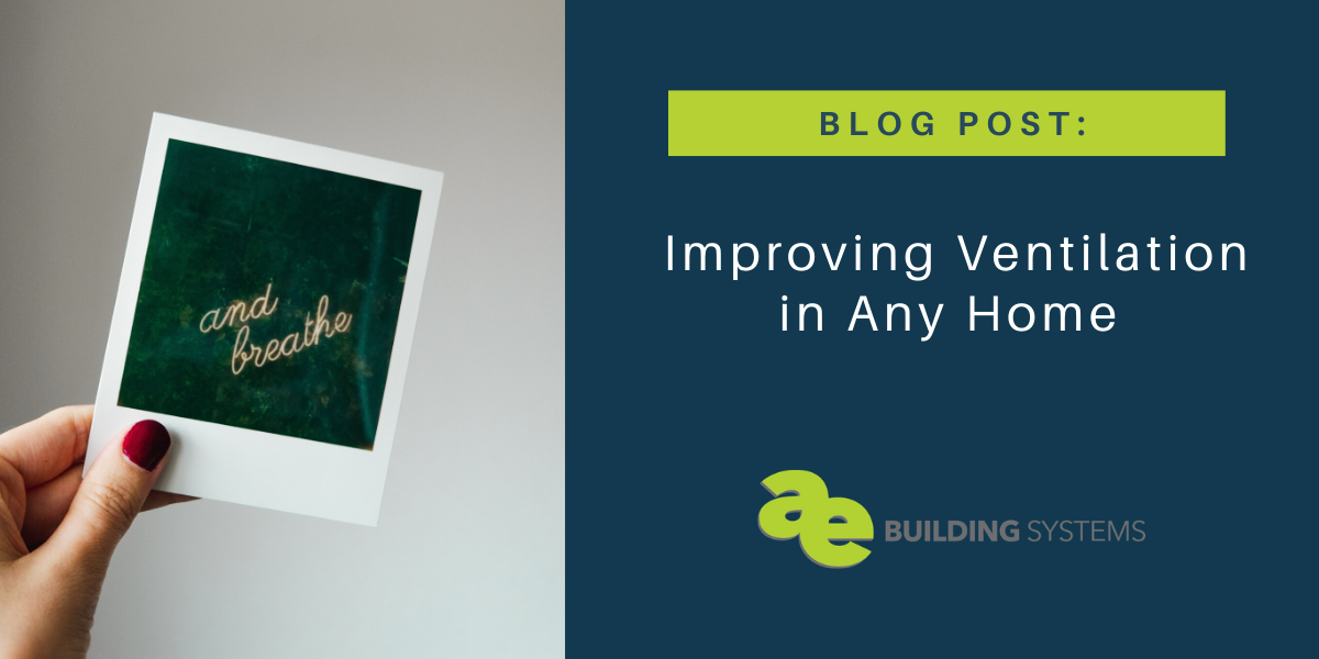 Simple Approach to Improving Ventilation in Any Home