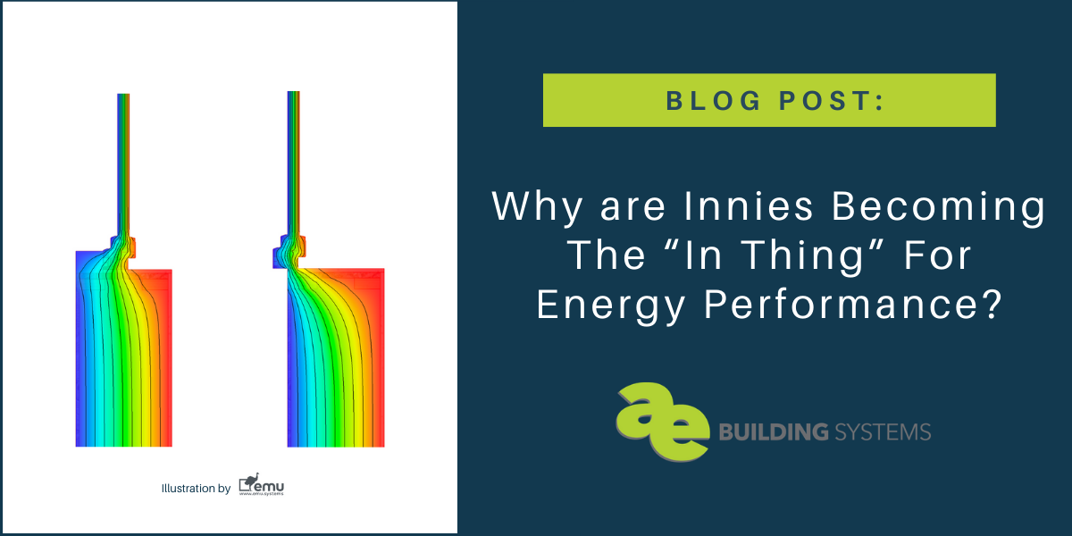 "Why are Innies Becoming The ""In Thing"" For Energy Performance?"