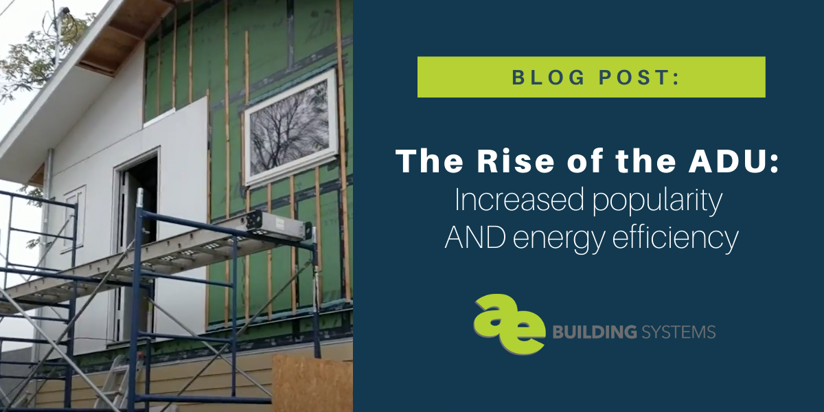 The Rise of the ADU:  Increased popularity AND energy efficiency